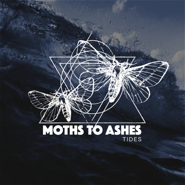 Moths to Ashes - Tides EP